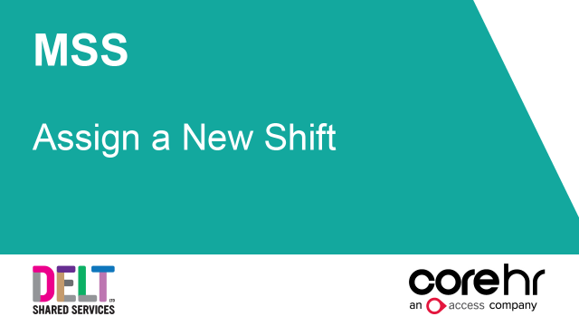 CoreHR MSS Assign a New Shift