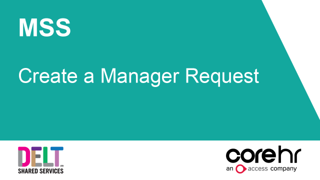 CoreHR MSS Create a Manager Request