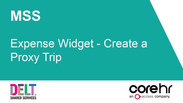 CoreHR MSS Expense Widget - Create a Proxy Trip